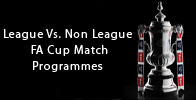 View our League Vs. Non-League FA Cup Match Programmes
